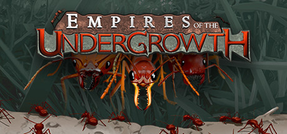Empires of the Undergrowth [1.38GB]